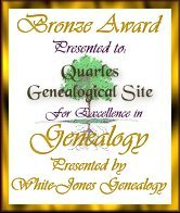 Bronze Award  to Quarles Genealogical Site for excellence in genealogy presented by White Jones Genealogy